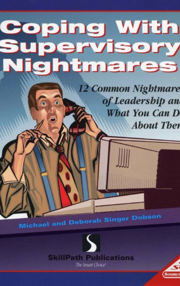 Coping With Supervisory Nightmares